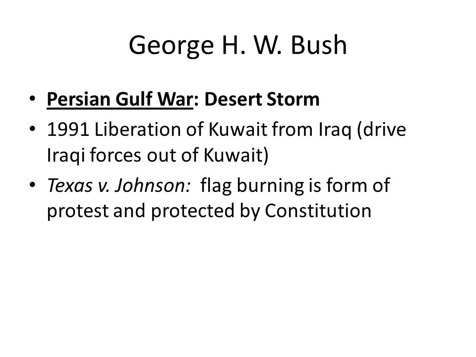 George H. W. Bush Persian Gulf War: Desert Storm
