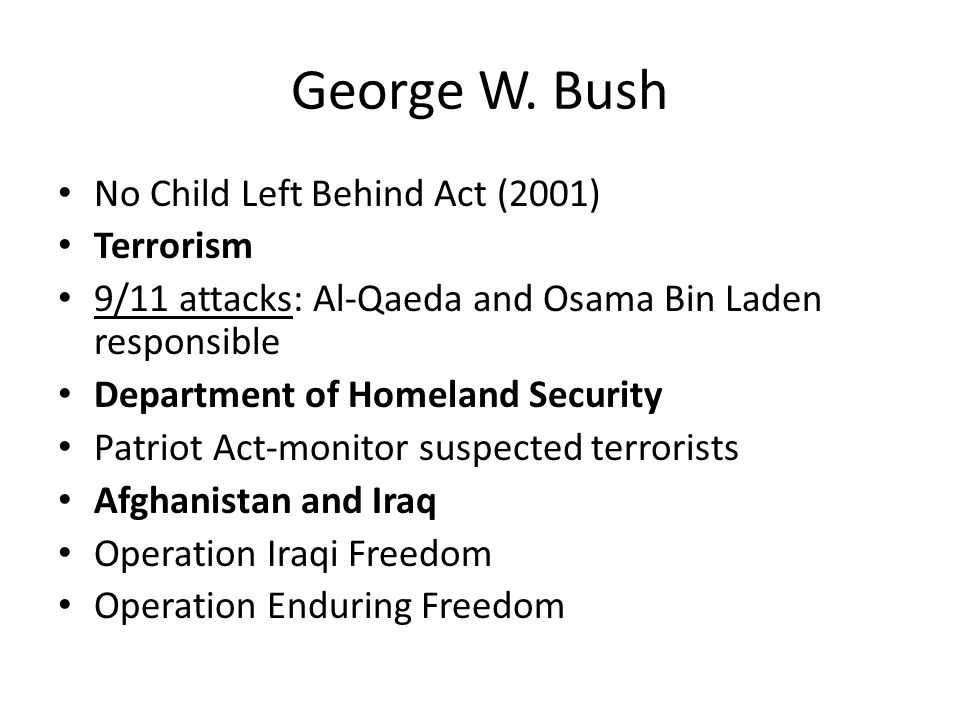 George W. Bush No Child Left Behind Act (2001) Terrorism