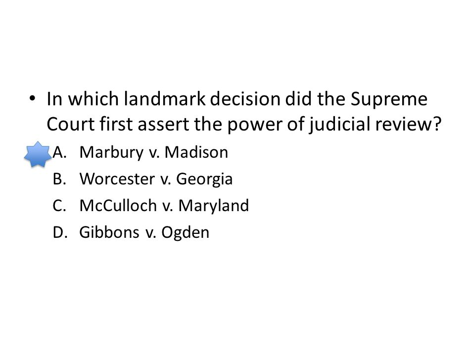In which landmark decision did the Supreme Court first assert the power of judicial review