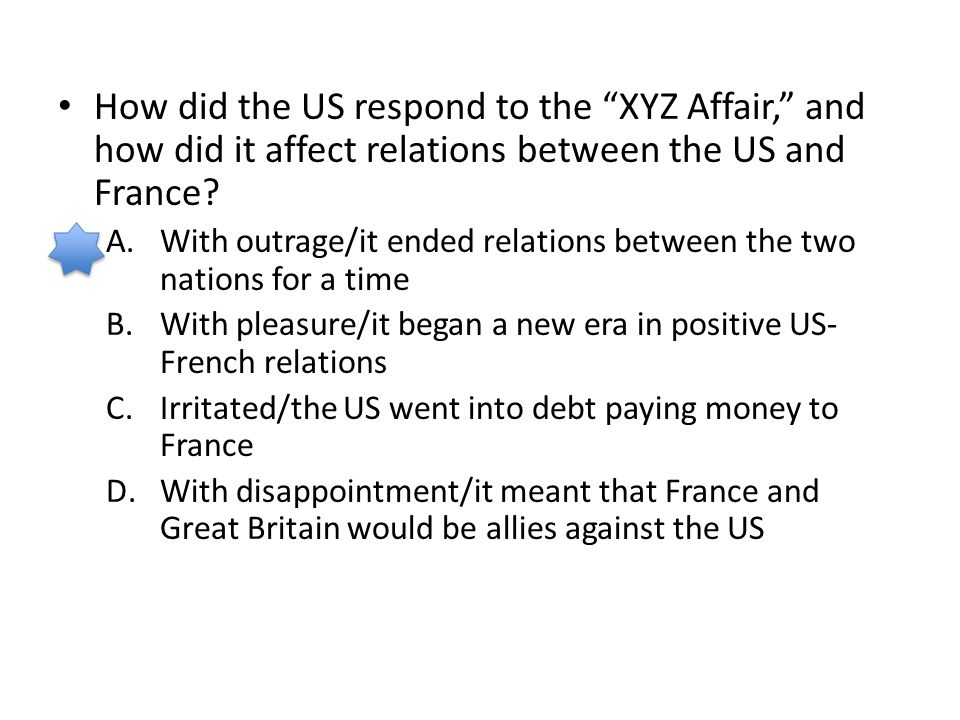 How did the US respond to the XYZ Affair, and how did it affect relations between the US and France
