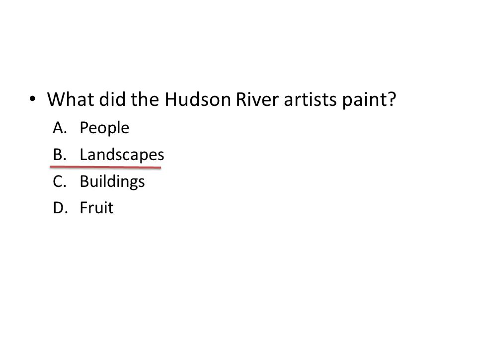 What did the Hudson River artists paint
