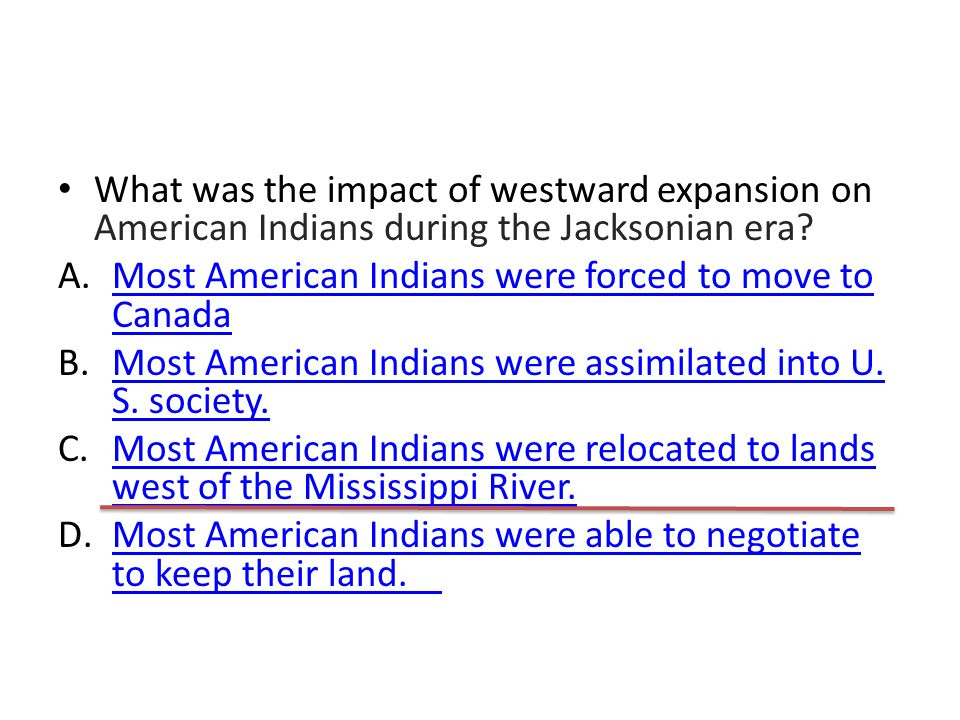 What was the impact of westward expansion on American Indians during the Jacksonian era