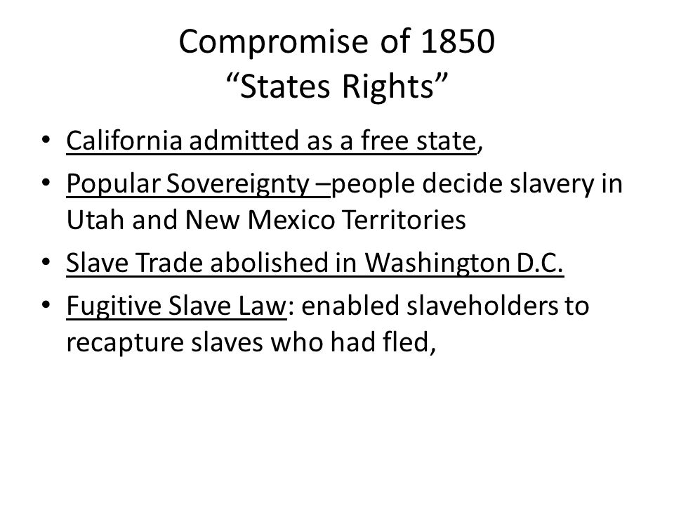 Compromise of 1850 States Rights