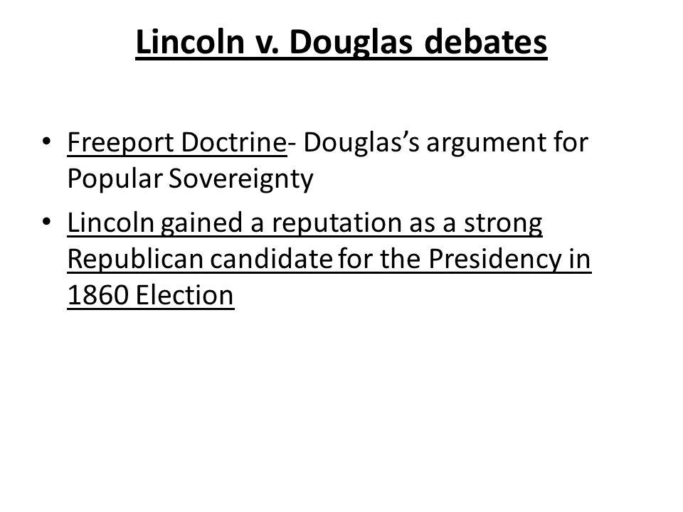 Lincoln v. Douglas debates