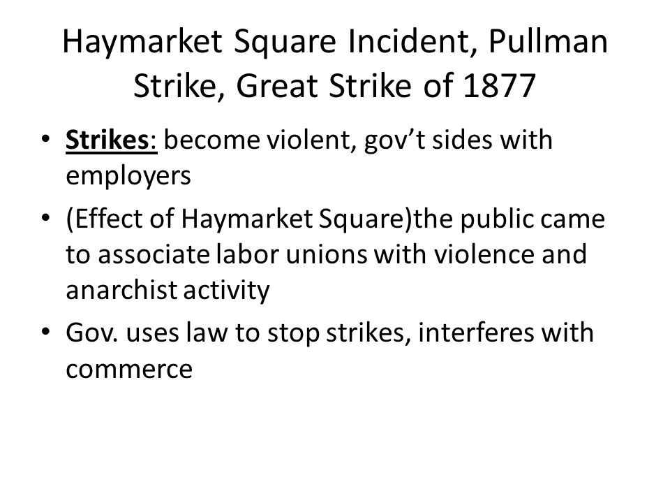 Haymarket Square Incident, Pullman Strike, Great Strike of 1877