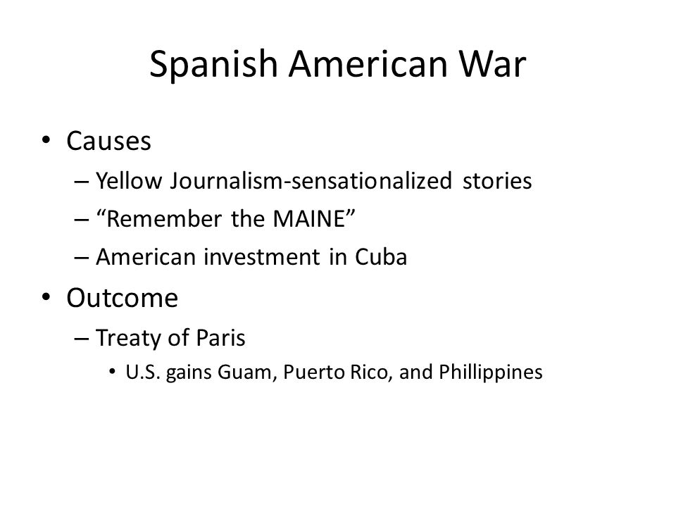 Spanish American War Causes Outcome