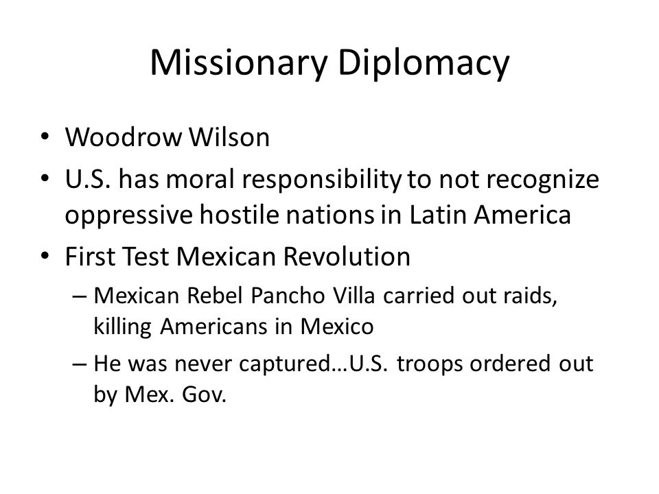 Missionary Diplomacy Woodrow Wilson