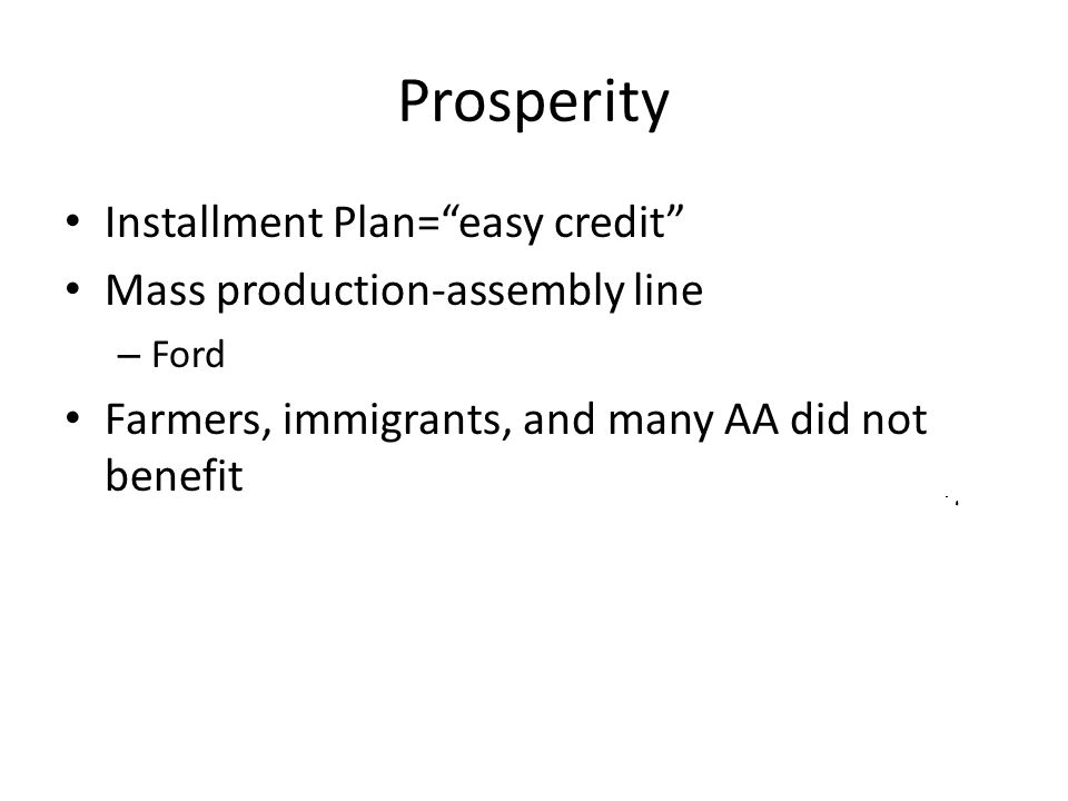 Prosperity Installment Plan= easy credit