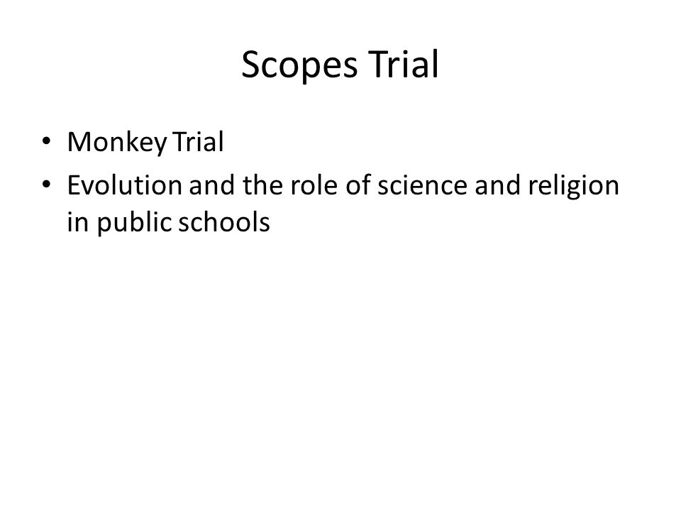 Scopes Trial Monkey Trial