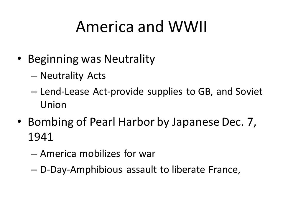 America and WWII Beginning was Neutrality