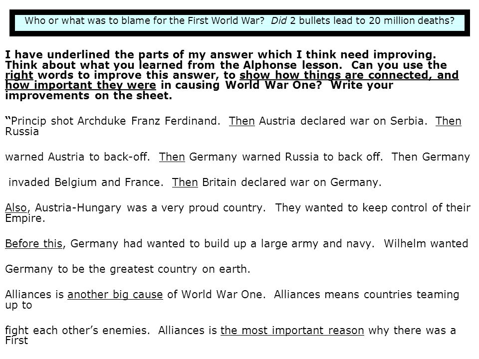 invaded Belgium and France. Then Britain declared war on Germany.