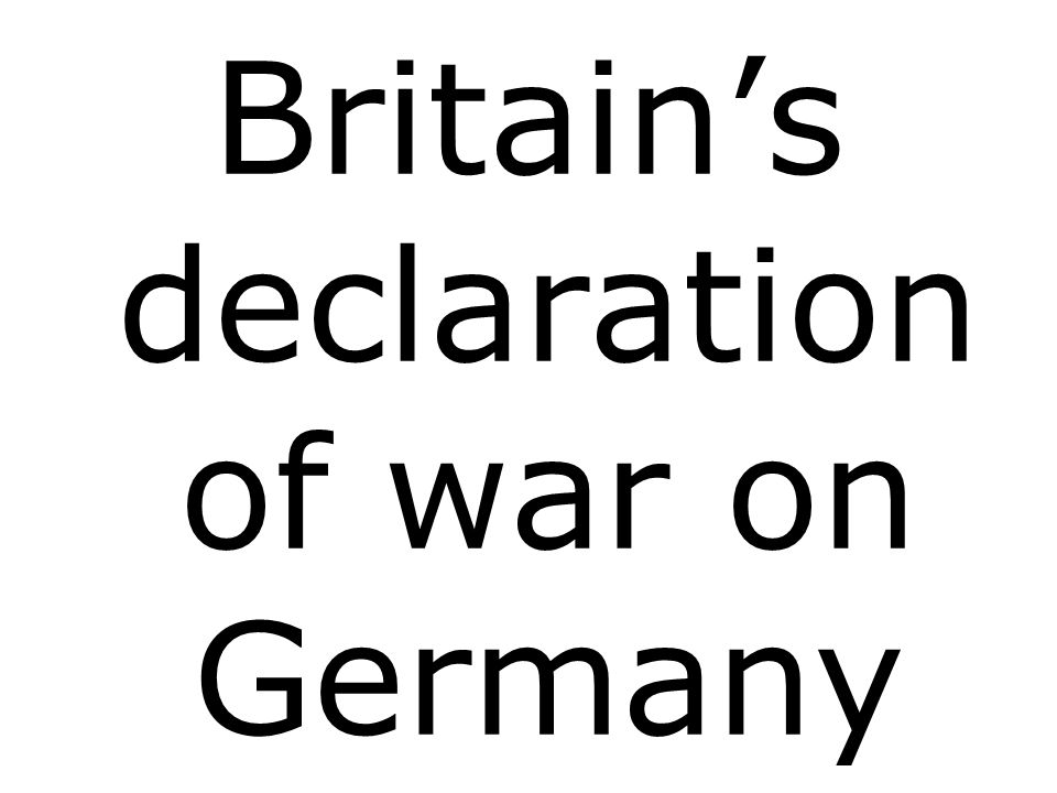 Britain's declaration of war on Germany