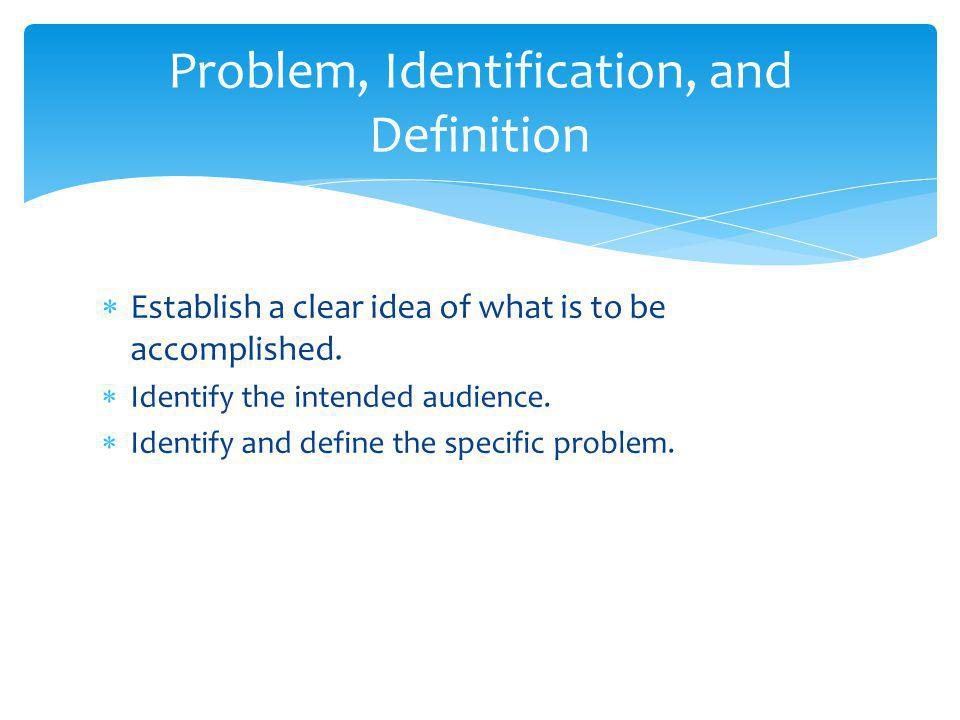 Problem, Identification, and Definition