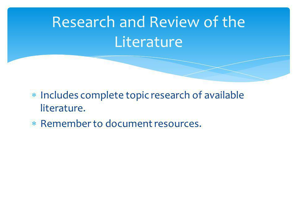 Research and Review of the Literature