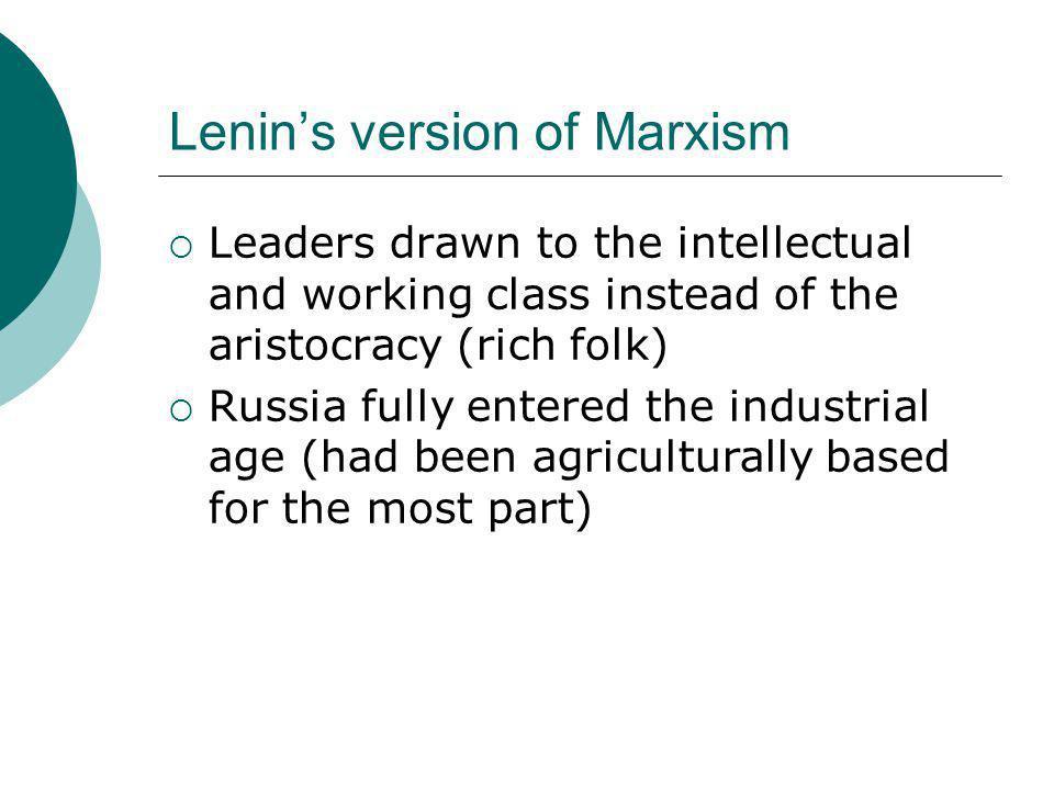 Lenin's version of Marxism