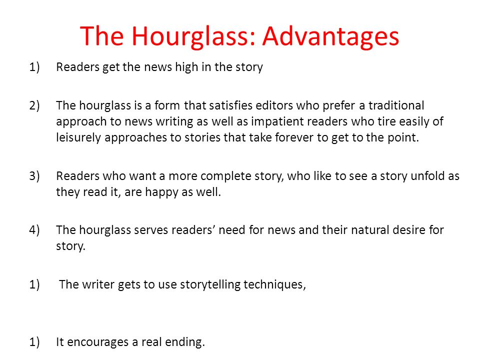 The Hourglass: Advantages