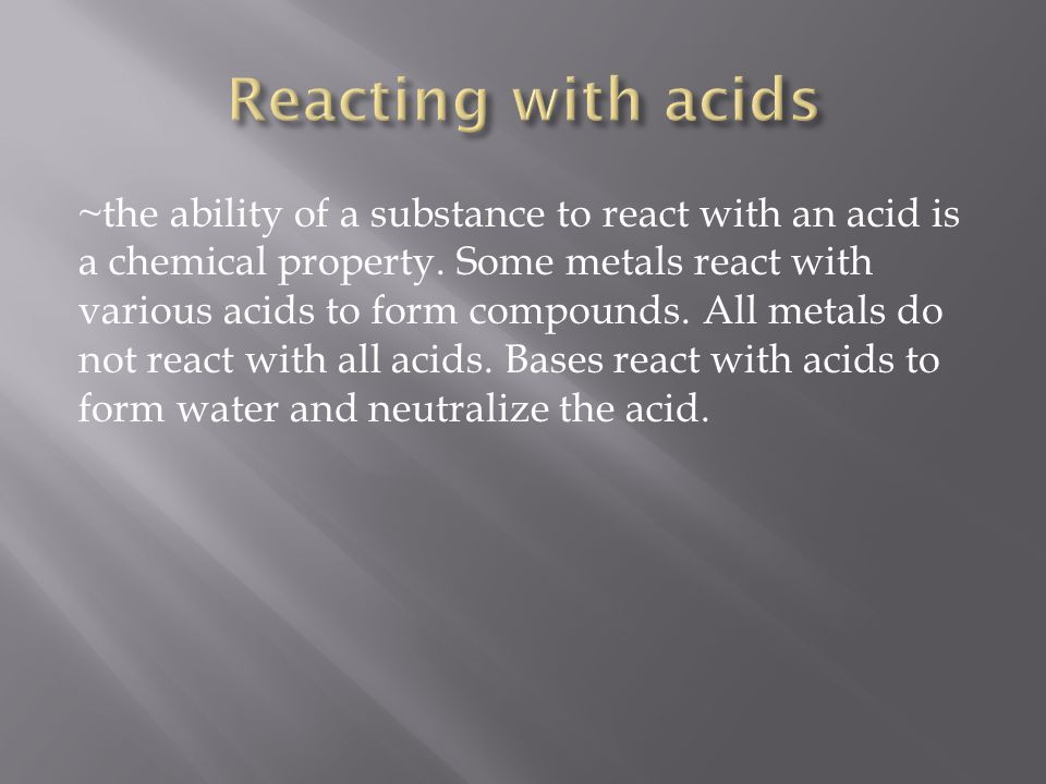 Reacting with acids