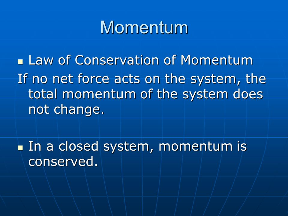 Momentum Law of Conservation of Momentum