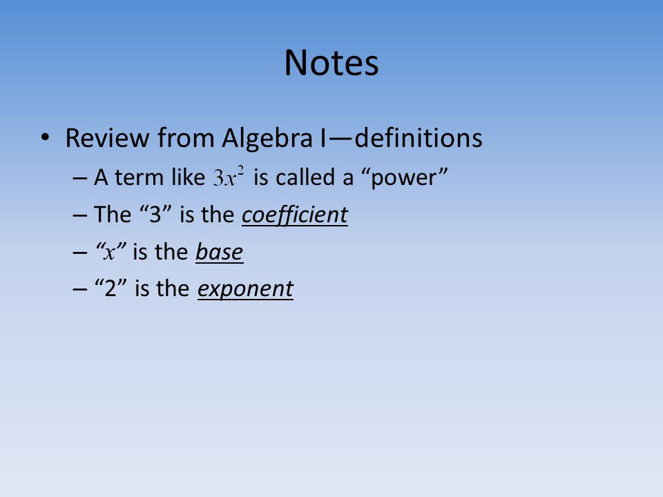 Notes Review from Algebra I—definitions
