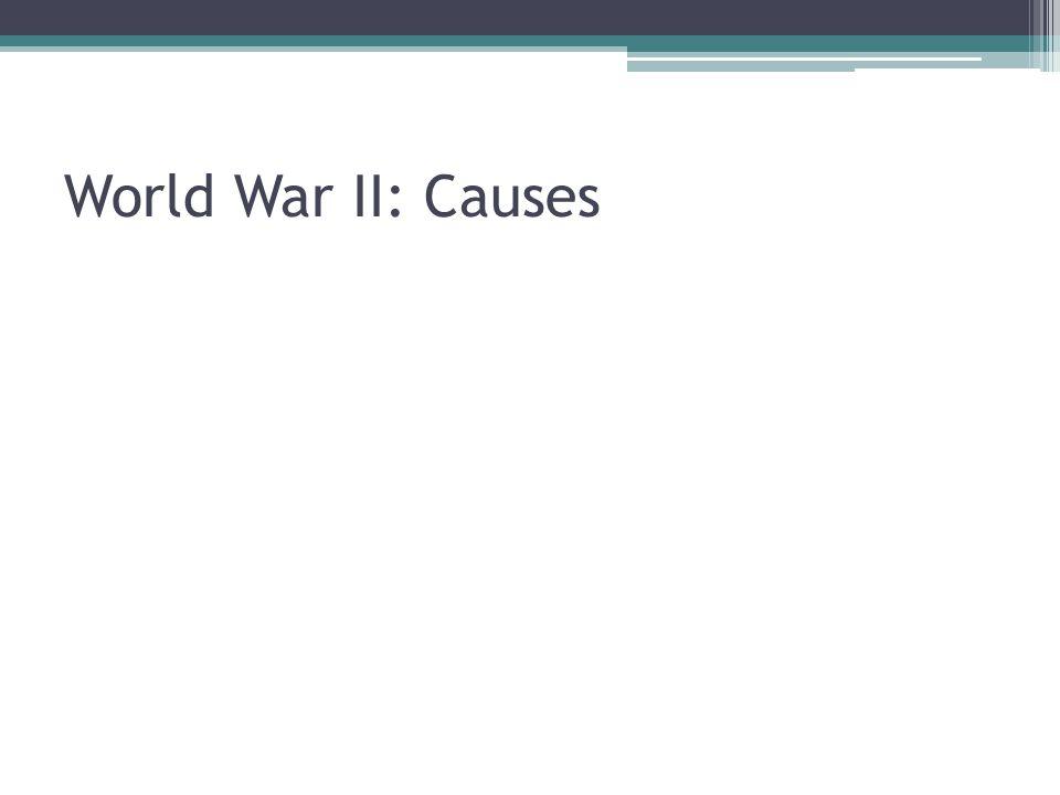 World War II: Causes