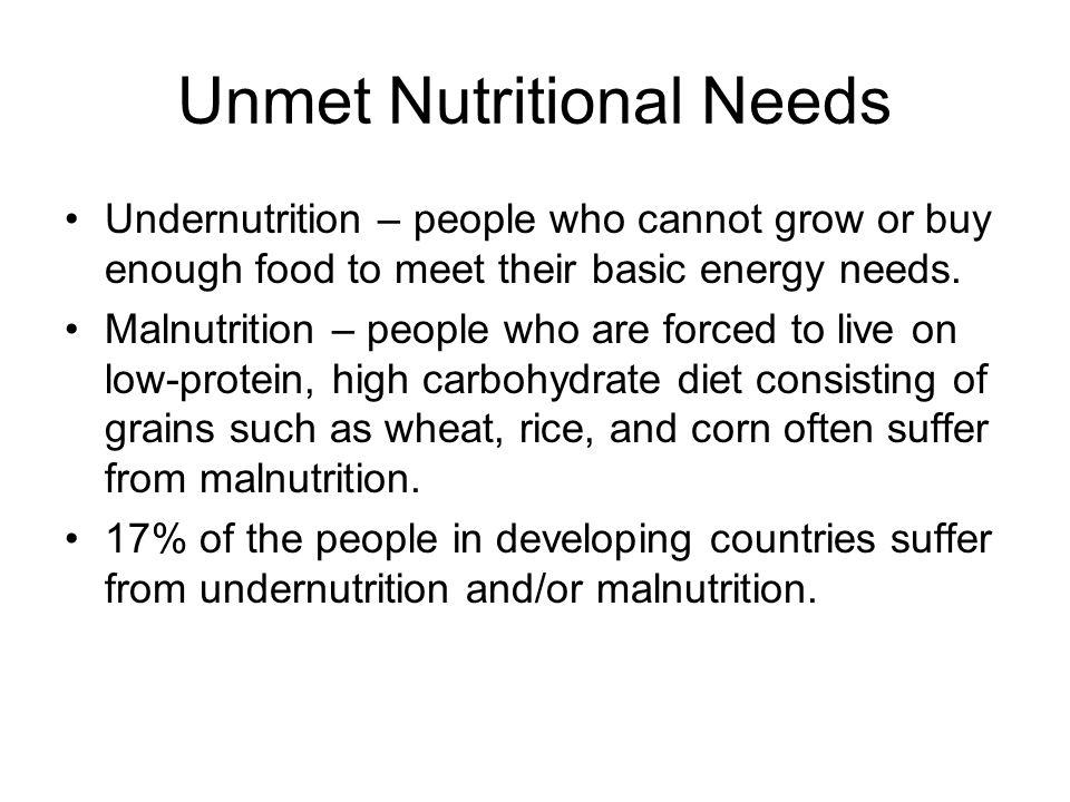 Unmet Nutritional Needs