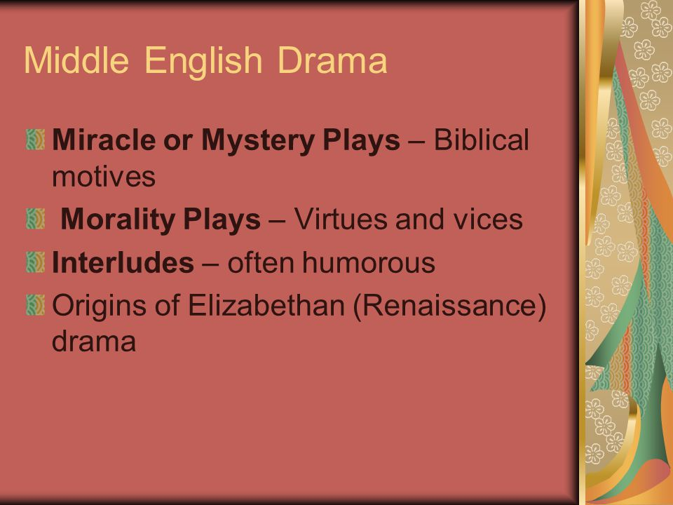 Middle English Drama Miracle or Mystery Plays – Biblical motives