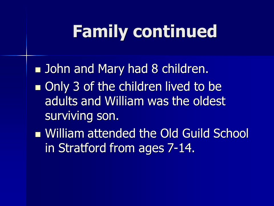 Family continued John and Mary had 8 children.
