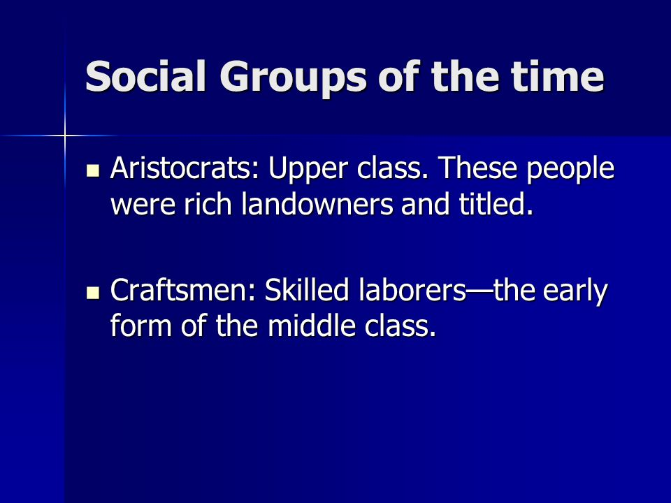 Social Groups of the time