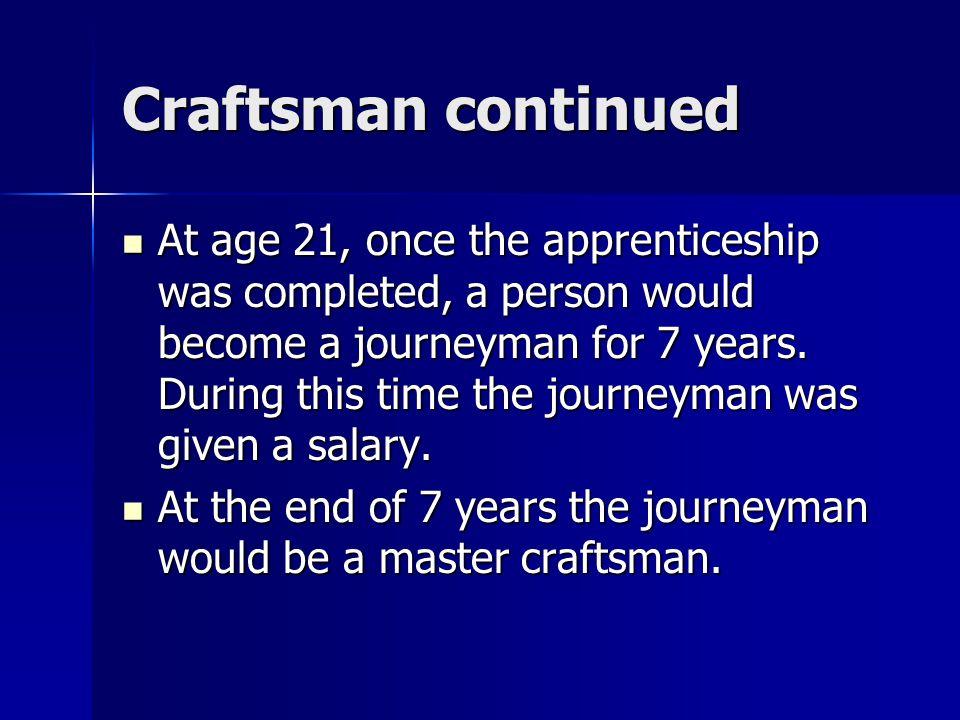 Craftsman continued