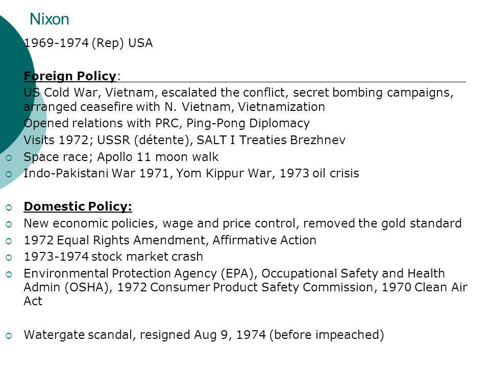 Nixon 1969-1974 (Rep) USA Foreign Policy: