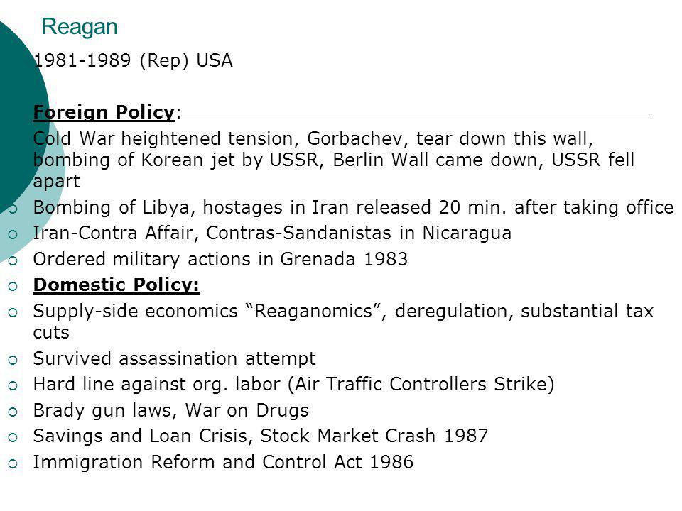 Reagan 1981-1989 (Rep) USA Foreign Policy:
