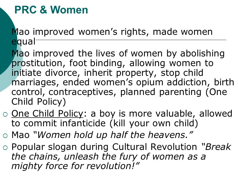 PRC & Women Mao improved women's rights, made women equal