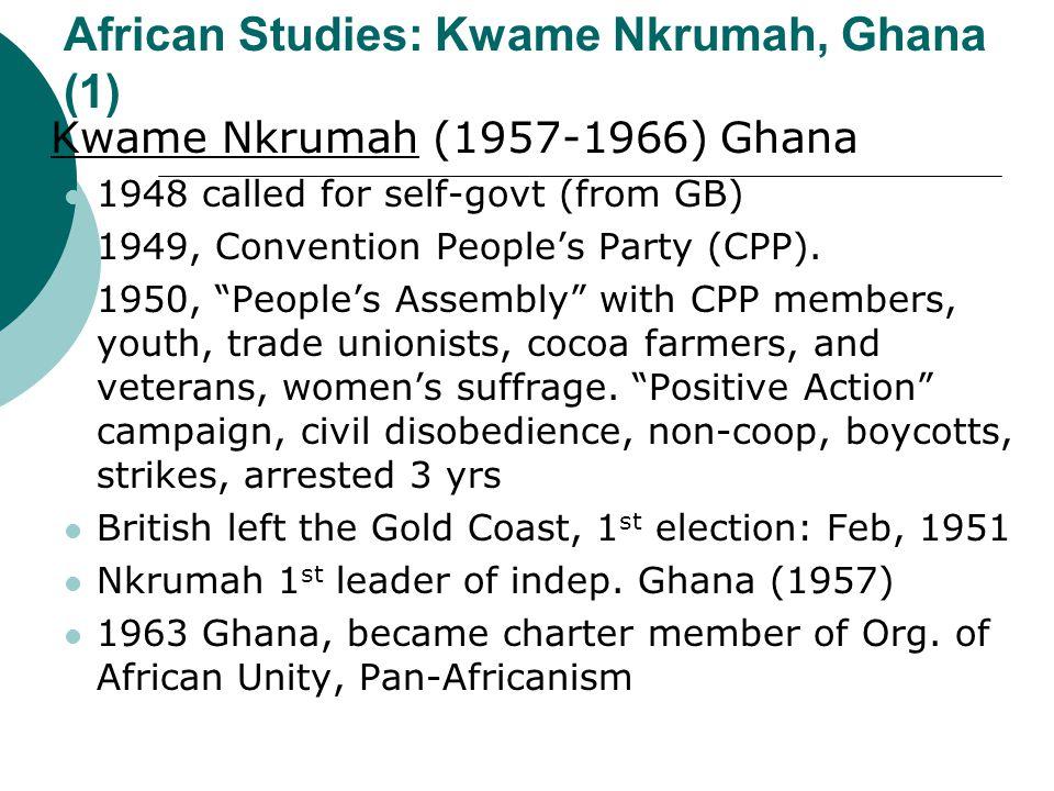 African Studies: Kwame Nkrumah, Ghana (1)