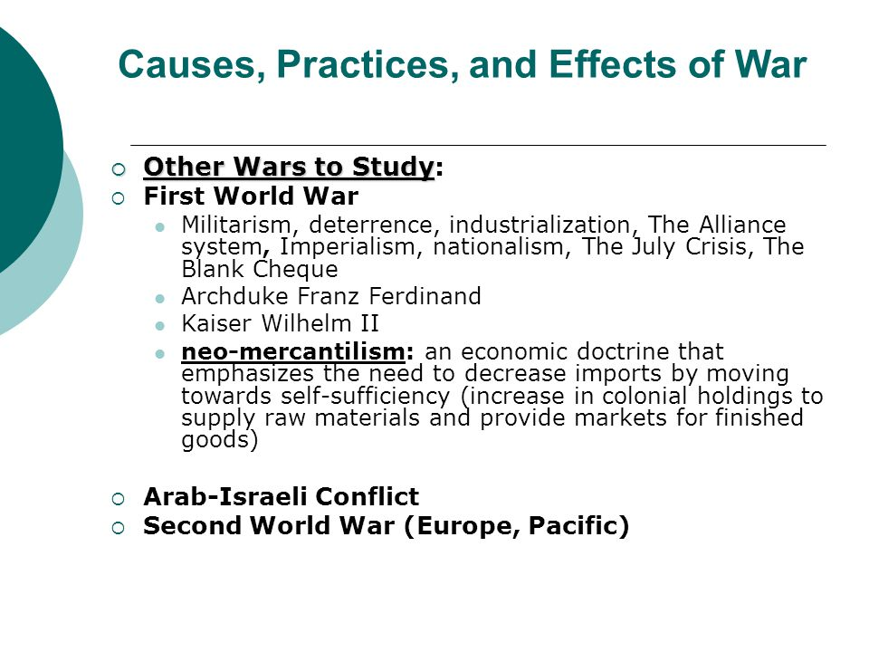 a study on the causes and effects of world war i Revision and study skills does war have any positive effects students should take this test after the class has played the causes of world war one.