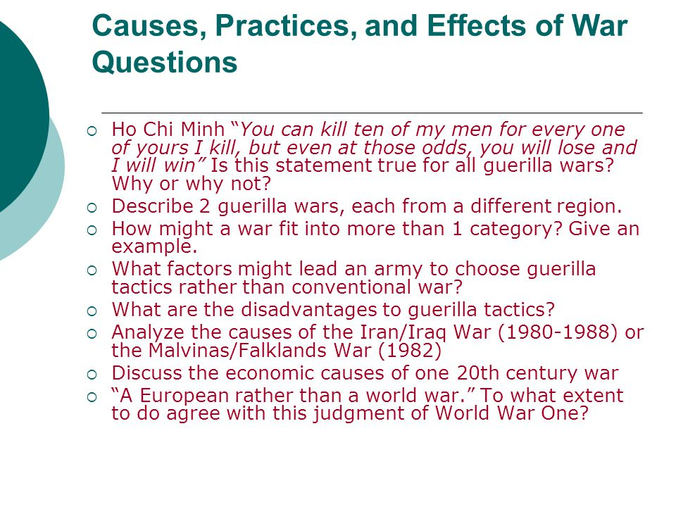 Causes, Practices, and Effects of War Questions