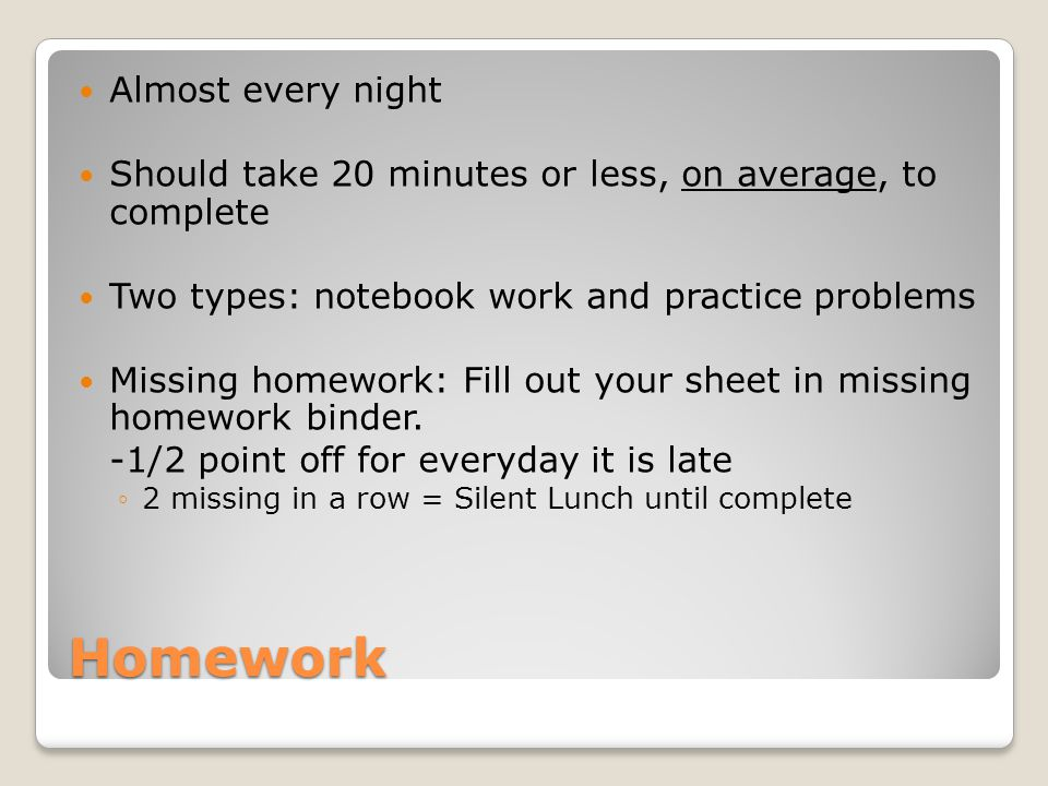 Homework Almost every night