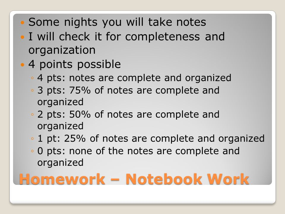 Homework – Notebook Work