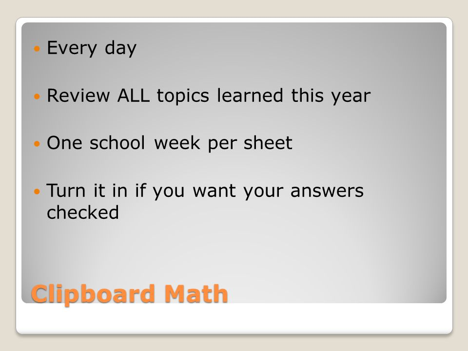 Clipboard Math Every day Review ALL topics learned this year