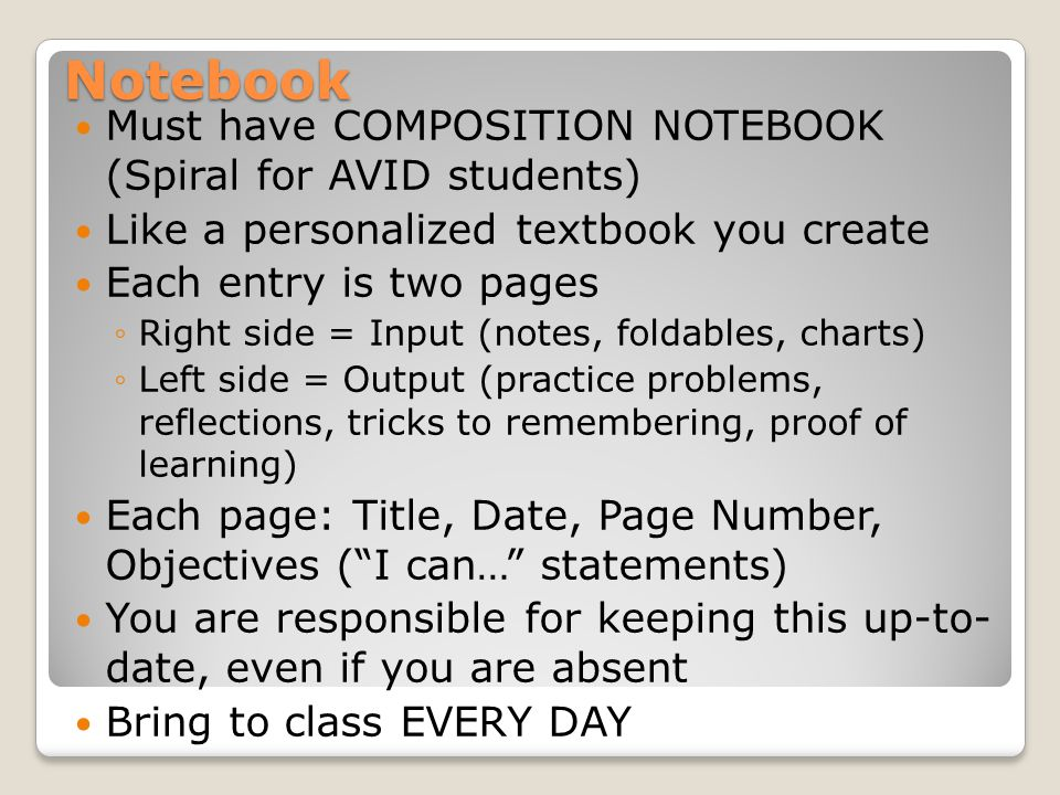 Notebook Must have COMPOSITION NOTEBOOK (Spiral for AVID students)