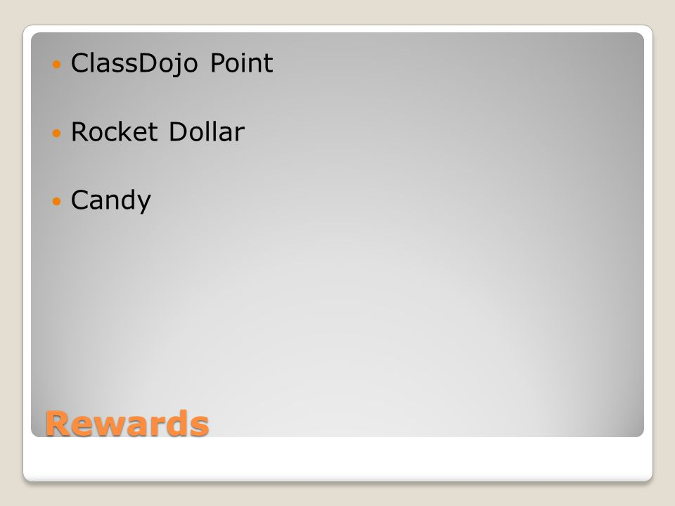 ClassDojo Point Rocket Dollar Candy Rewards