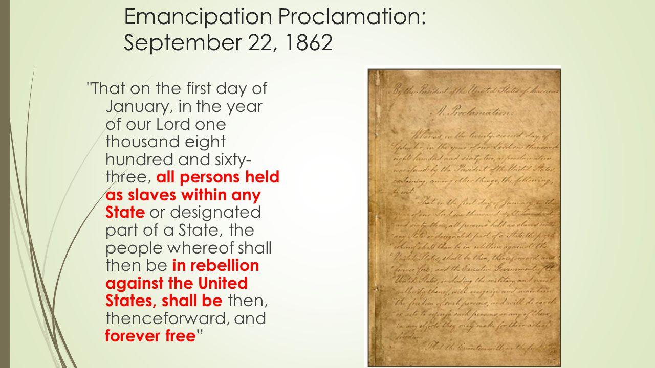 Emancipation Proclamation: September 22, 1862
