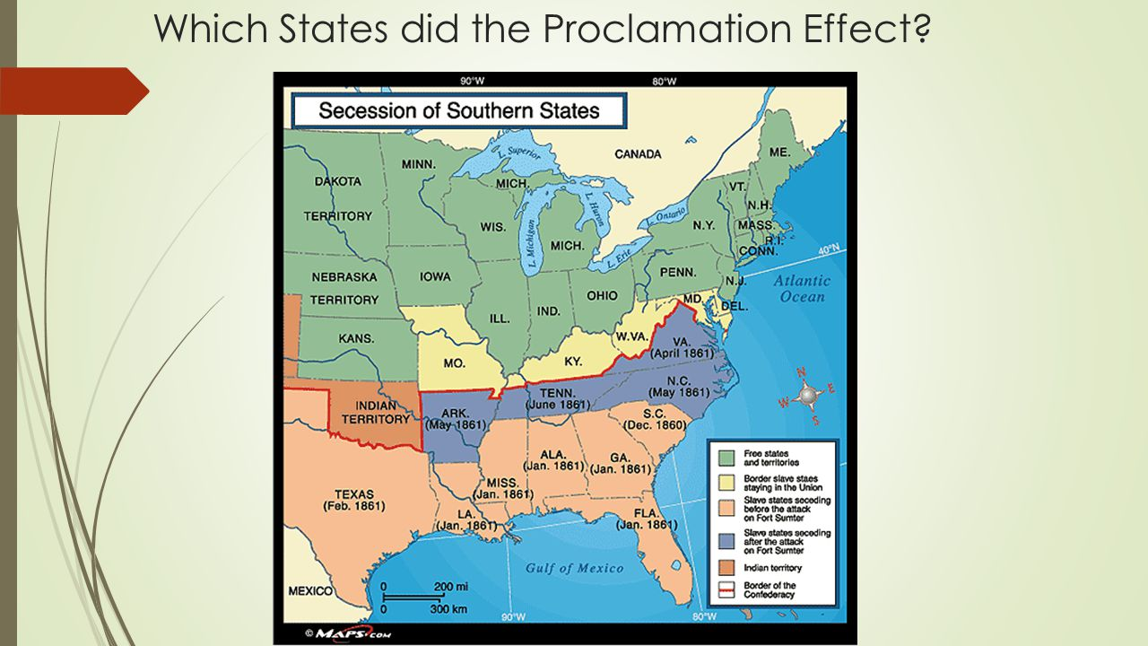 Which States did the Proclamation Effect