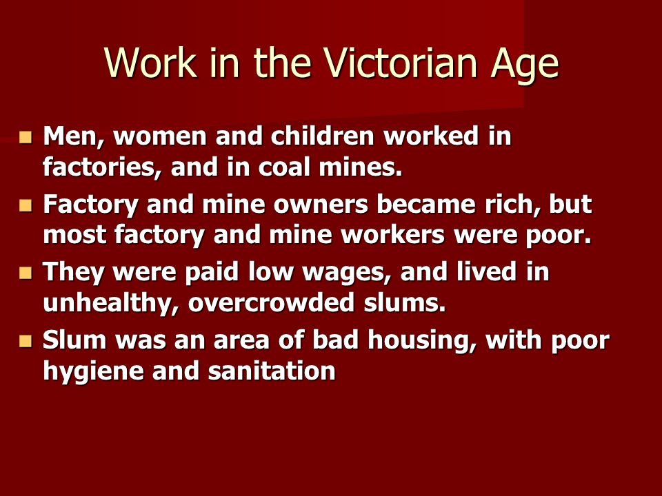 Work in the Victorian Age