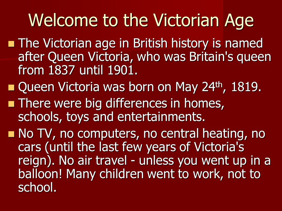 Welcome to the Victorian Age