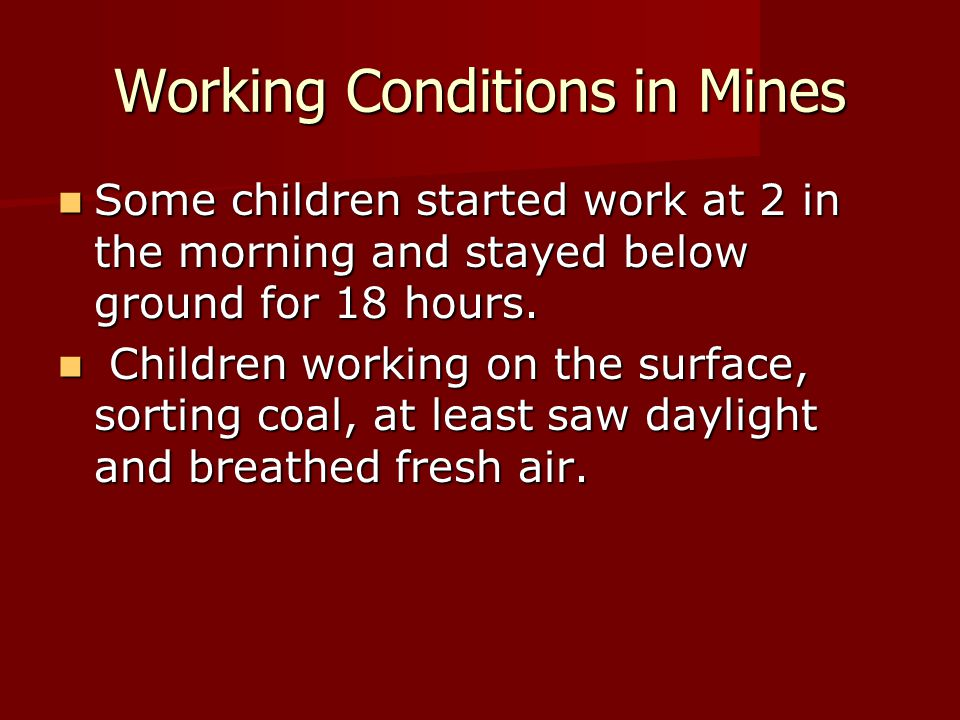 Working Conditions in Mines