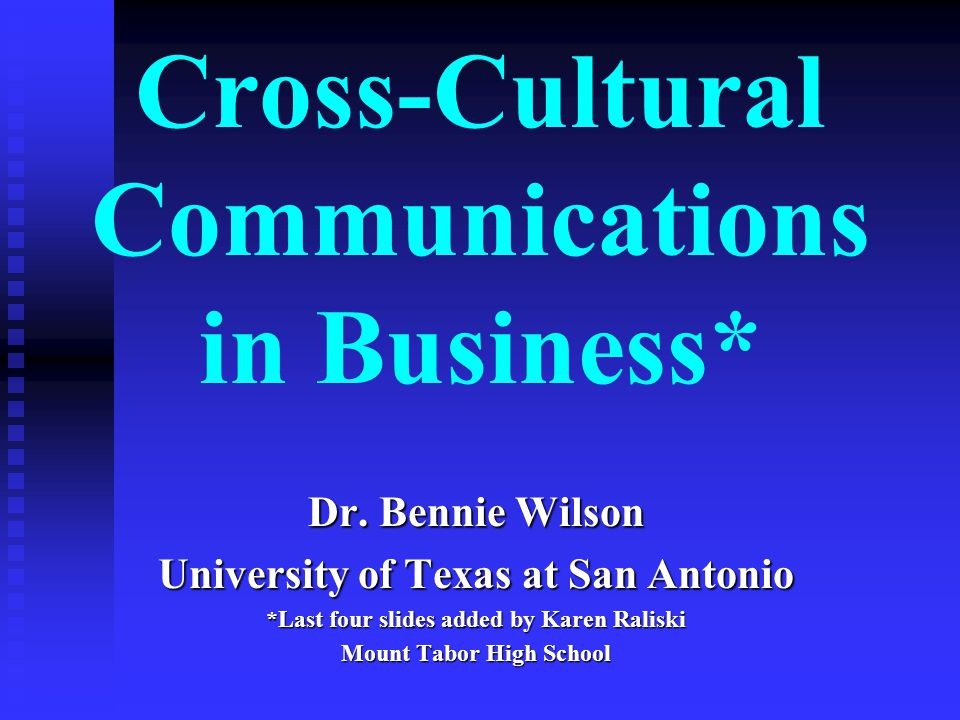 Cross-Cultural Communications in Business*