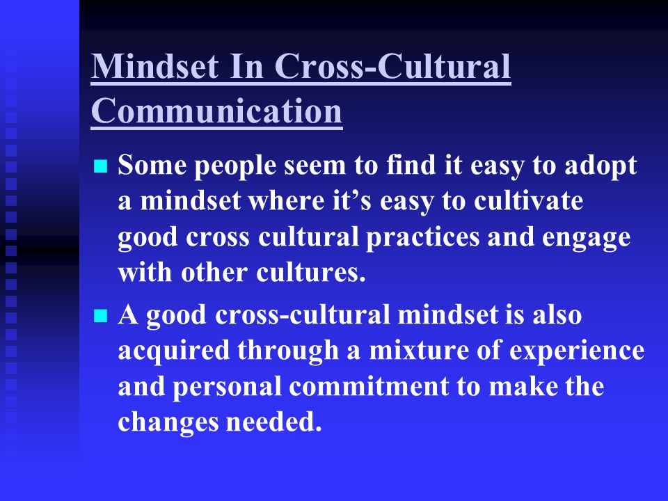 Mindset In Cross-Cultural Communication