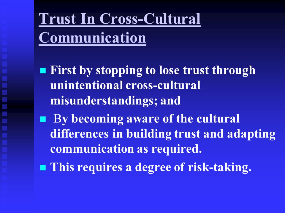 Trust In Cross-Cultural Communication