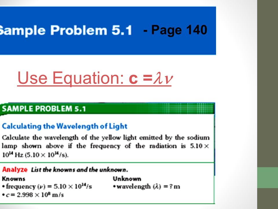 - Page 140 Use Equation: c =