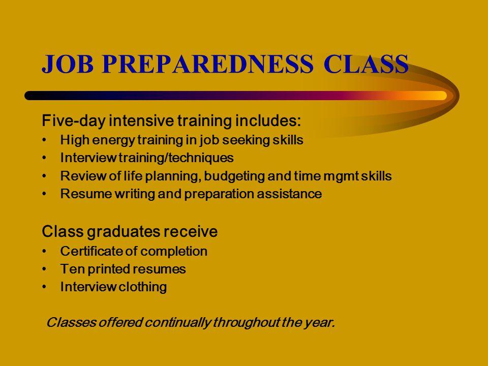 JOB PREPAREDNESS CLASS